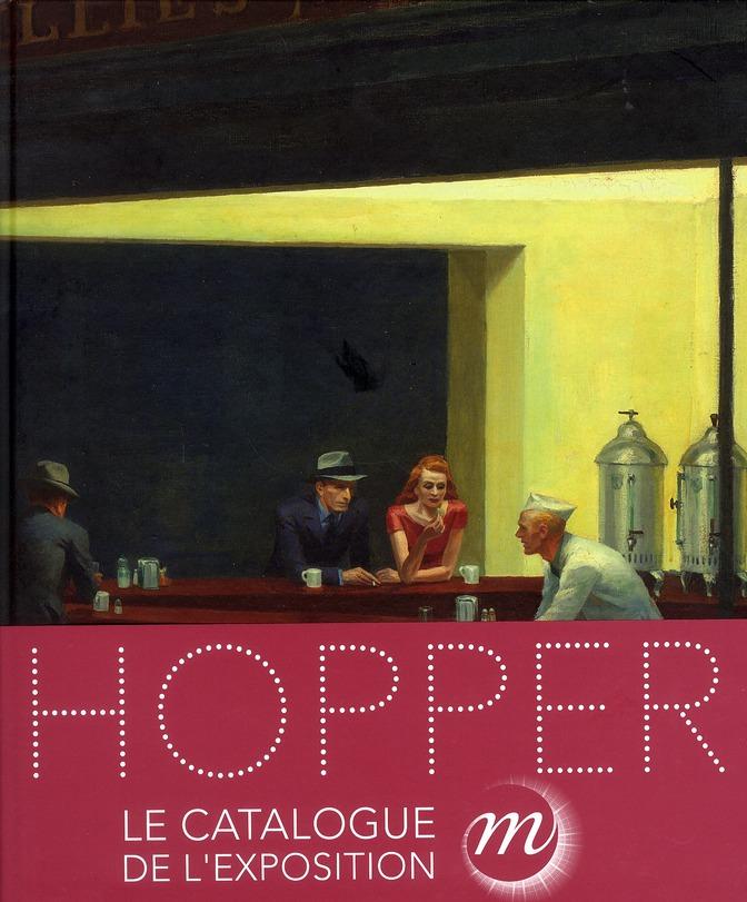 Hopper 1882-1967 ; Le Catalogue De L'Exposition