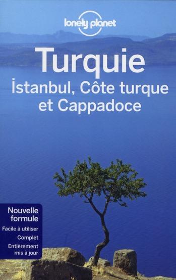 Turquie ; Istanbul, Cote Turque Et Cappadoce (3e Edition)