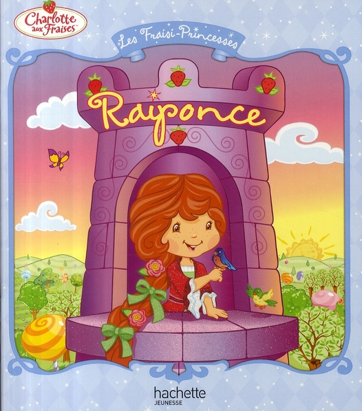 Les Fraisi-Princesses - Raiponce