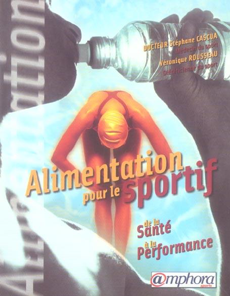 Alimentation Pour Le Sportif De La Sante A La Performance