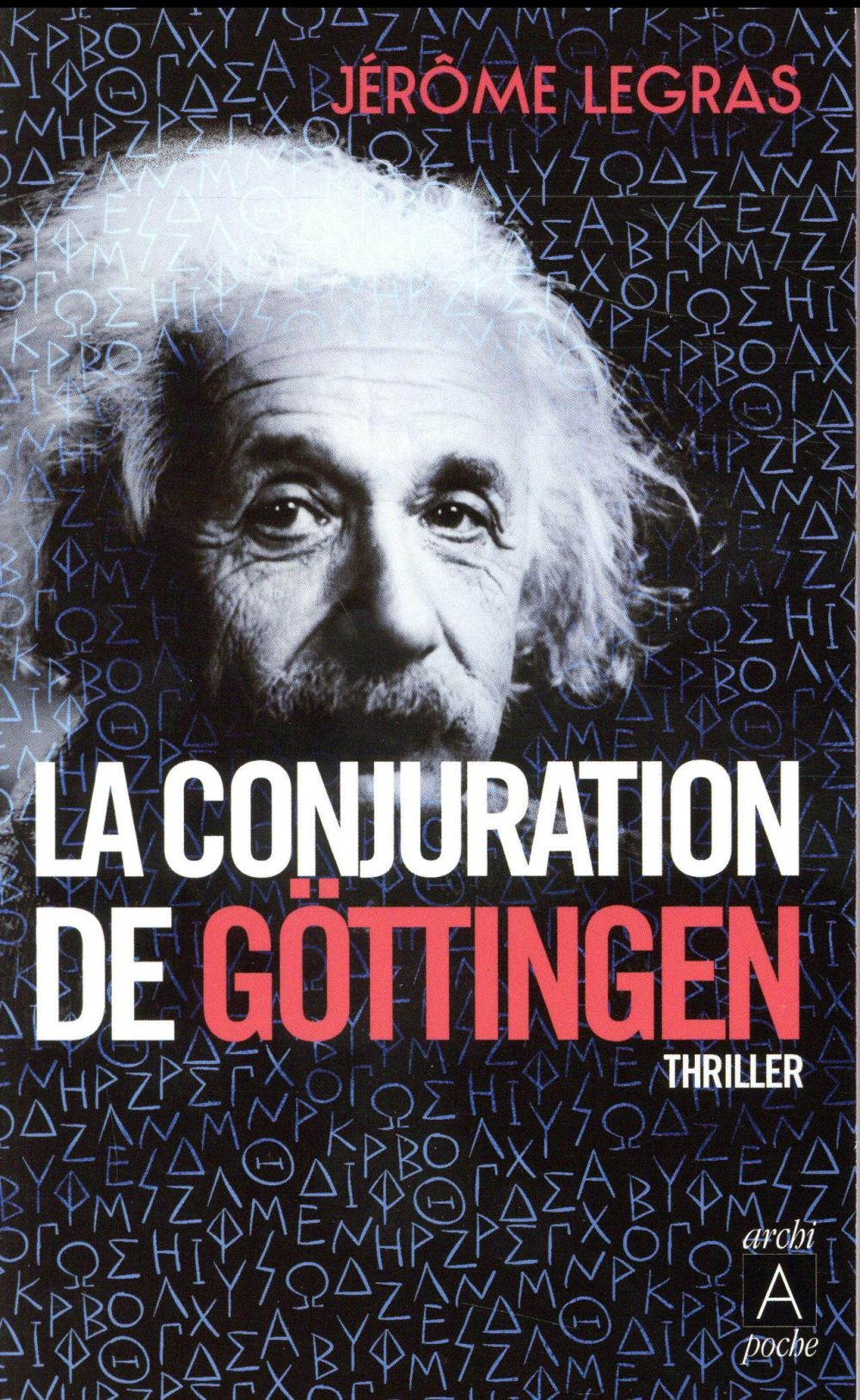 LA CONJURATION DE GOTTINGEN