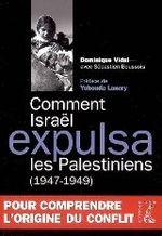 Couverture de Comment Israël expulsa les Palestiniens (1947-1949)