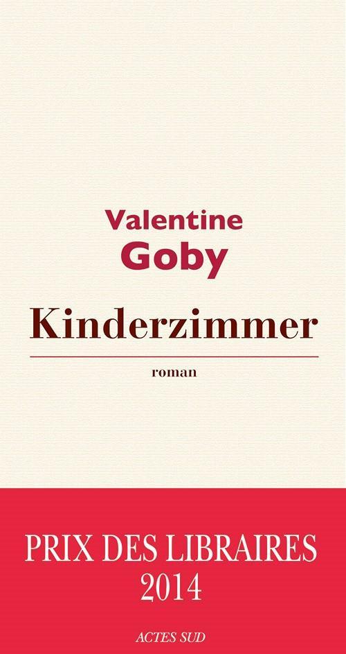 Kinderzimmer : roman | Goby, Valentine. Auteur
