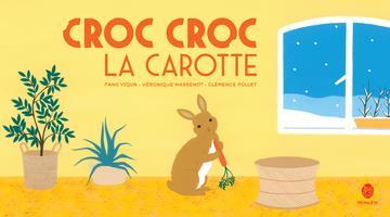 Croc croc la carotte | Massenot, Véronique. Auteur