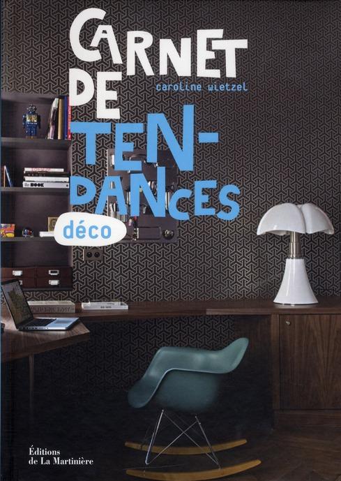 Carnet De Tendances Deco
