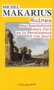 RUINES, REPRESENTATIONS DANS L'ART DE LA RENAISSANCE A NOS JOURS