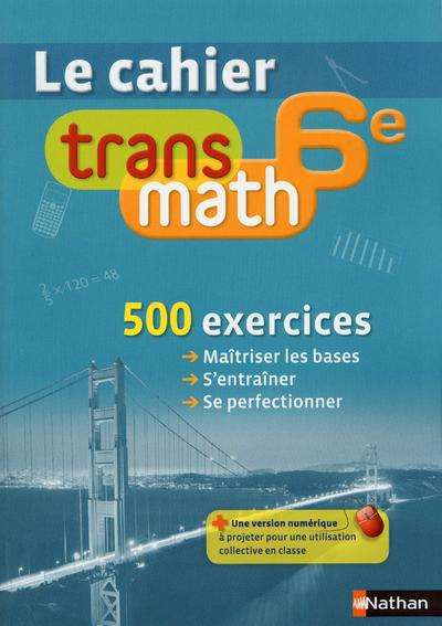 Transmath; 6e ; Le Cahier (Edition 2013)