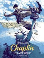 Couverture de Chaplin T1 En Amérique