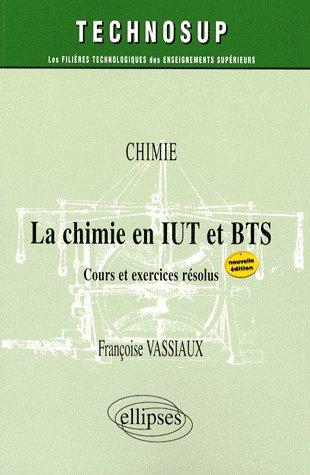 Chimie En Iut Et Bts (Nouvelle Edition)