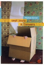 Sept jours à l'envers, de Thomas Gornet, Rouergue - Doado, 13 septembre 2013