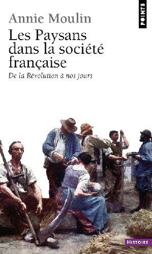 LES PAYSANS DANS LA SOCIETE FRANCAISE