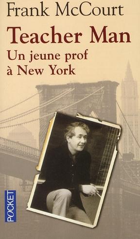 TEACHER MAN, UN JEUNE PROF A NEW YORK