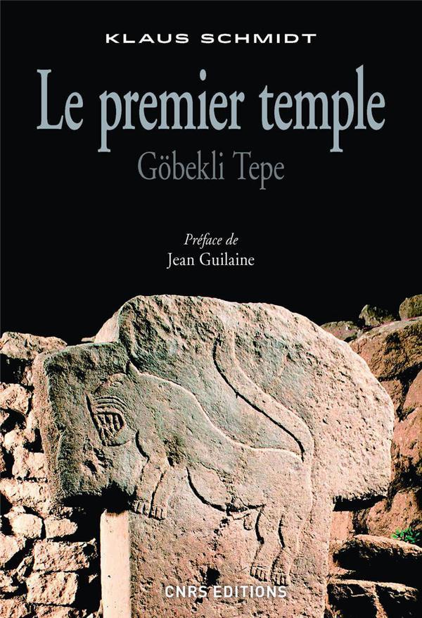 LE PREMIER TEMPLE : GOBEKLI TEPE