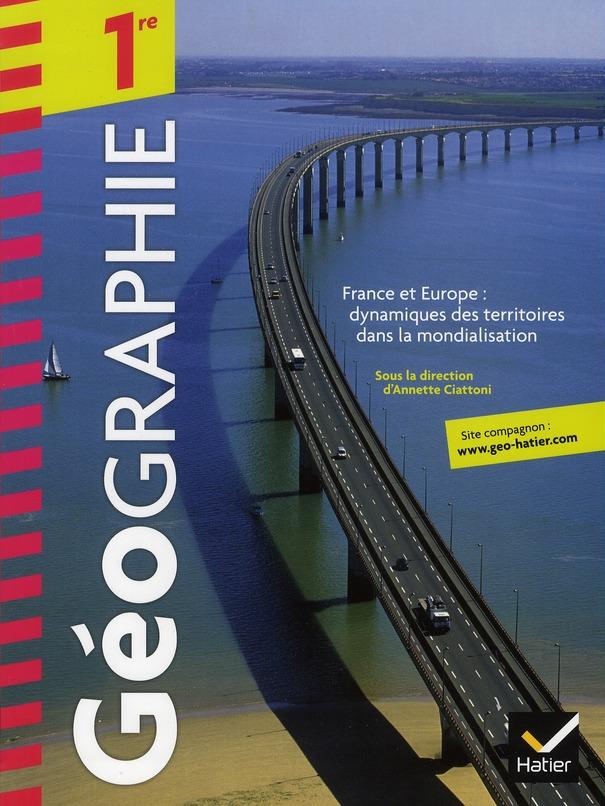 Geographie ; 1ere ; Manuel De L'Eleve (Edition 2011)
