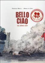 Couverture de Bello ciao ; G8, Gênes 2001