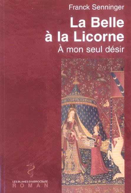 La Belle A La Licorne ; A Mon Seul Desir