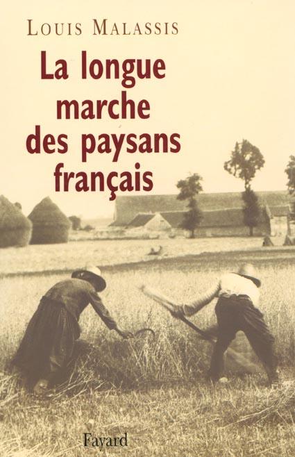 LA LONGUE MARCHE DES PAYSANS FRANCAIS *