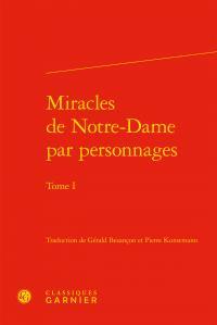 Miracles de Notre-Dame par personnages t.1