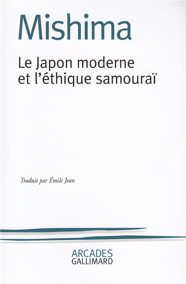 LE JAPON MODERNE ET L'ETHIQUE DU SAMOURAI