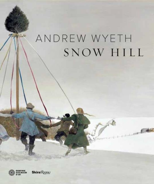 Andrew Wyeth'S Snow Hill /Anglais