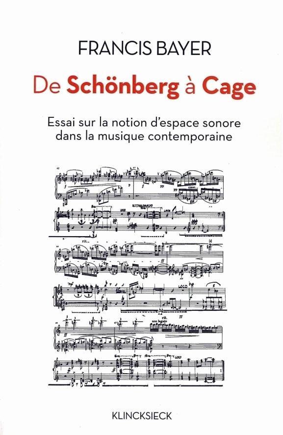 DE SCHONBERG A CAGE : ESSAI SUR LA NOTION D'ESPACE SONORE