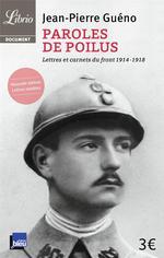 Couverture de Paroles de poilus ; lettres et carnets du front 1914-1918