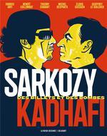 Couverture de Sarkozy-Kadhafi ; des billets et des bombes