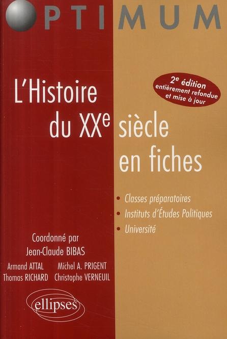 L'Histoire Du Xxe Siecle En Fiches 2eme Edition Entierement Refondue & Mise A Jour