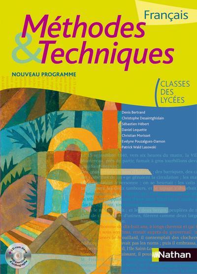 Francais ; Methodes Et Techniques ; Classes Des Lycees ; Eleve (Edition 2011)