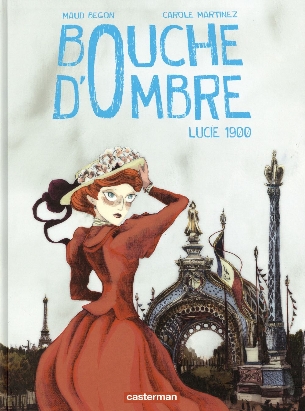 Lucie 1900 / Maud Begon, Carole Martinez   Begon, Maud (1987-....)