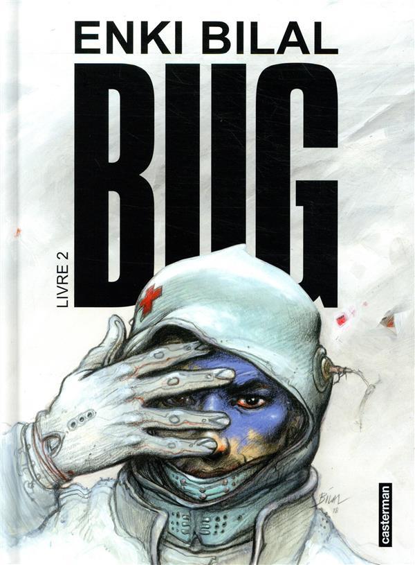 Bug : tome 2   Bilal, Enki. Auteur