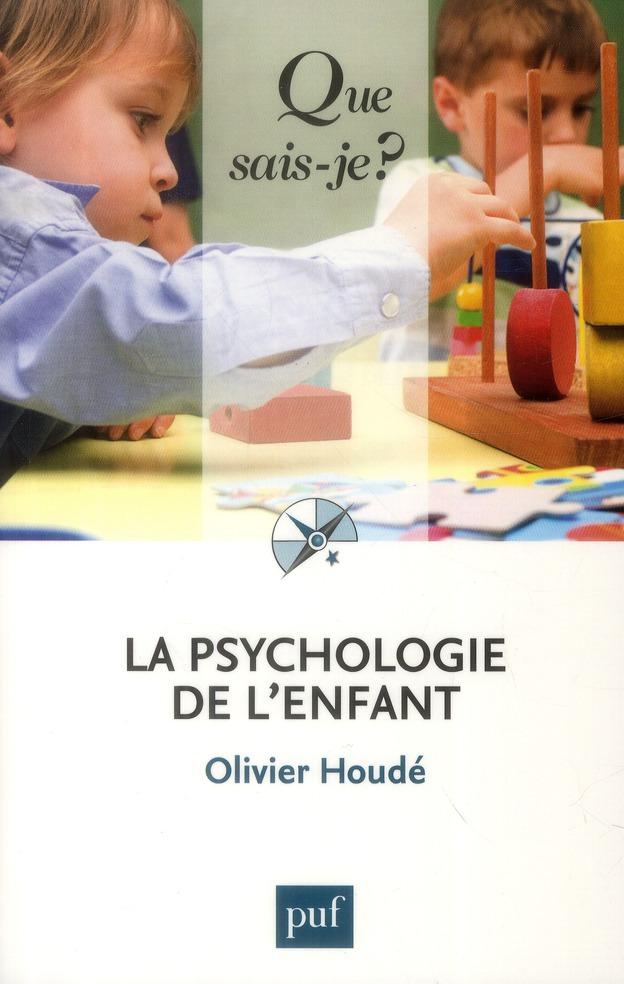 La Psychologie De L'Enfant (6e Edition)