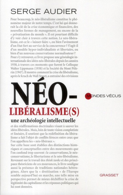 NEOLIBERALISMES : UNE ARCHEOLOGIE INTELLECTUELLE