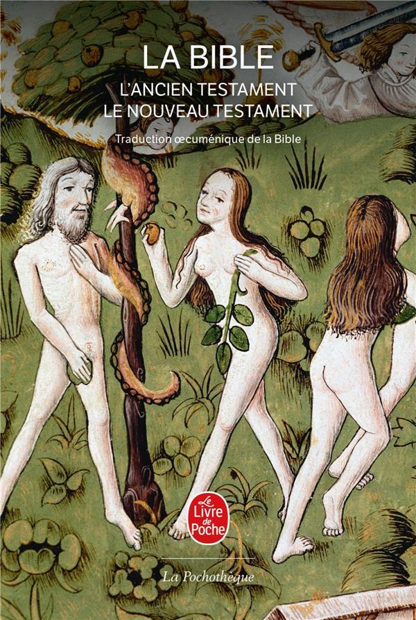 La Bible ; L'Ancien Testament & Le Nouveau Testament