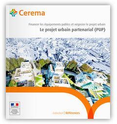 Le projet urbain partenarial (PUP) ; financer les équipements publics et négocier le projet urbain