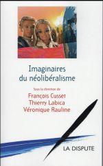 Couverture de Imaginaires du néolibéralisme