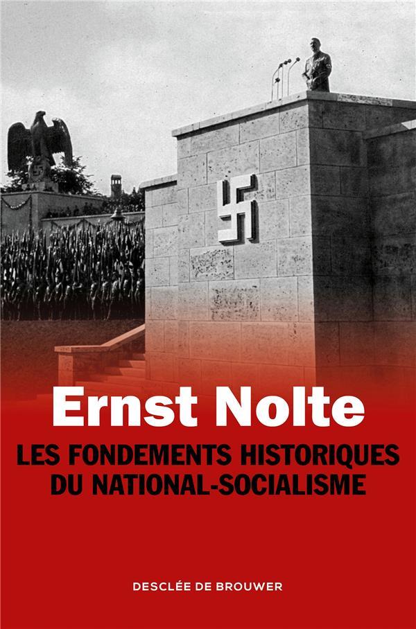 Les fondements historiques du national-socialisme