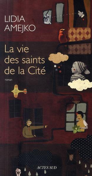 La Vie Des Saints De La Cite