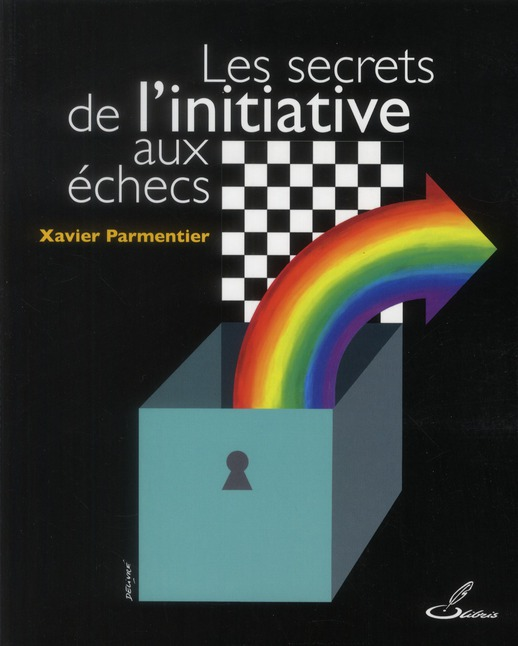 Les Secrets De L'Initiative Aux Echecs