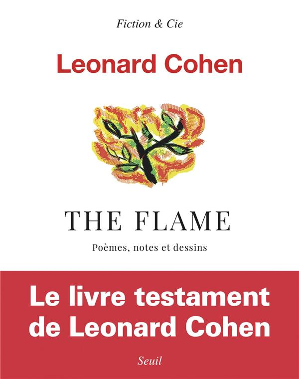 THE FLAME - POEMES, NOTES ET DESSINS