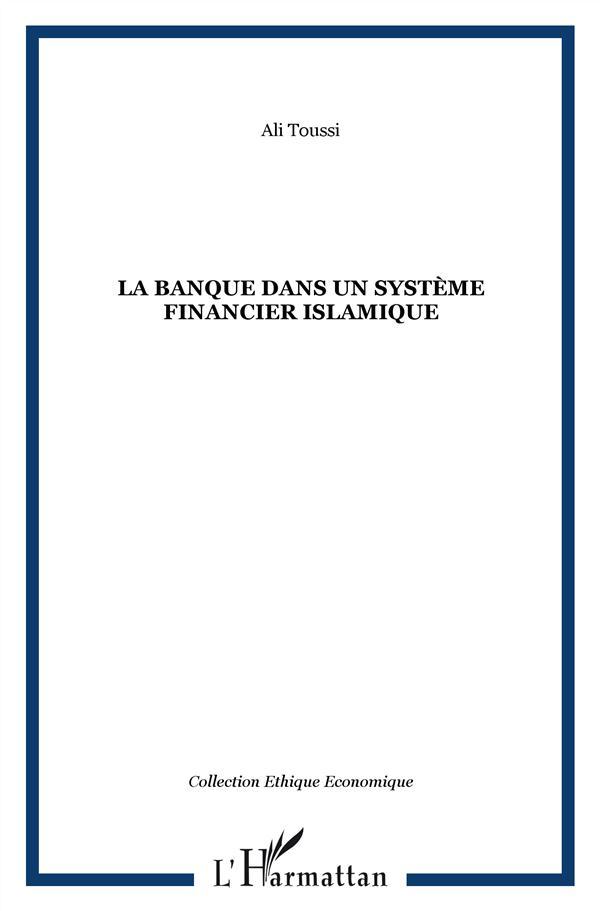 La Banque Dans Un Systeme Financier Islamique