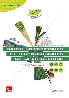 Bases Scientifiques Et Technologiques De La Viticulture ; Bac Pro ; Cgea Option Vigne Et Vin Modules Mp