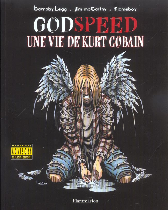 Godspeed, Une Vie De Kurt Cobain