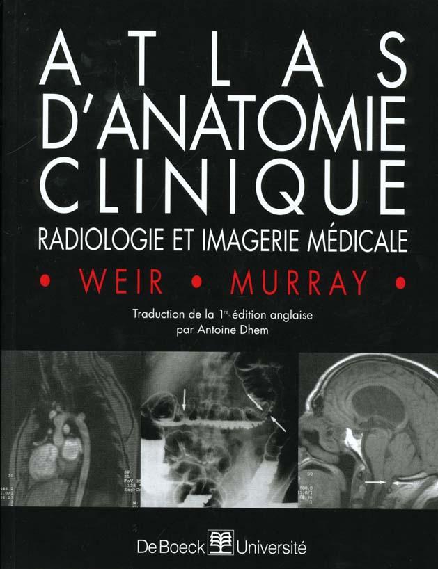 Atlas D'Anatomie Clinique Radiologie Et Imagerie Medicale