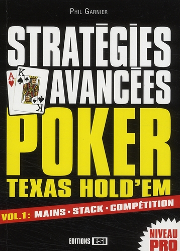 Poker Texas Hold'Em Strategies Avancees Vol1