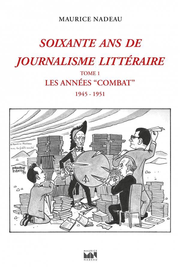SOIXANTE ANS DE JOURNALISME LITTERAIRE