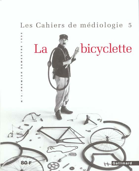 CAHIERS DE MEDIOLOGIE 5 LA BICYCLETTE