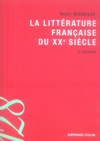 La Litterature Francaise Du Xxe Siecle