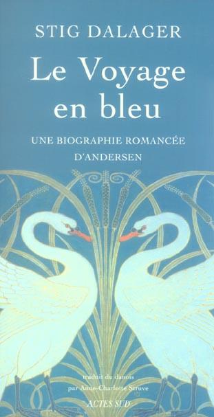 Le Voyage En Bleu ; Une Biographie Romancee D'Andersen
