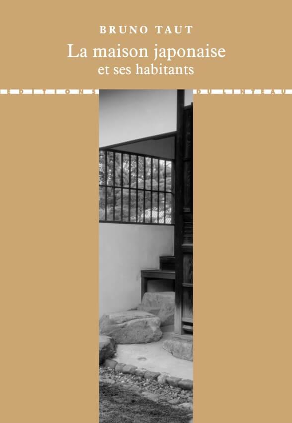 LA MAISON JAPONAISE ET SES HABITANTS